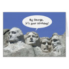 By George It's Your Birthday, Mt Rushmore Card
