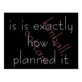 By Kimball Cottam exactly how i planned it Postcard