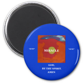 BY THY SPIRIT - MIRACLE 6 CM ROUND MAGNET