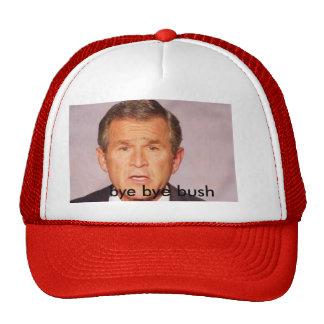 bye bye bush cap