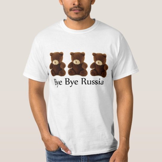 Bye Bye Russia T-Shirt