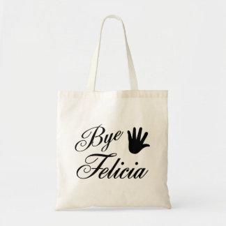 Bye Felicia Fancy Waving Hand Budget Tote Bag