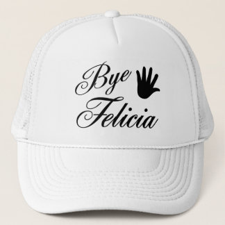 Bye Felicia Fancy Waving Hand Trucker Hat