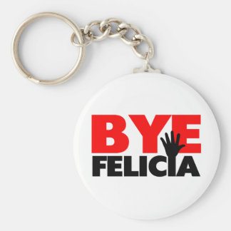 Bye Felicia Hand Wave Basic Round Button Key Ring