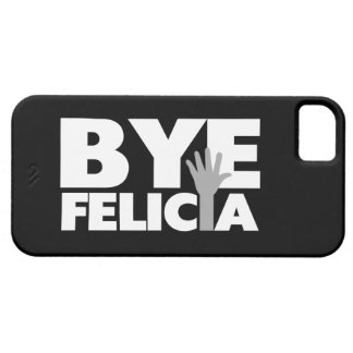 Bye Felicia Hand Wave Grey & White Case For The iPhone 5