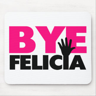 Bye Felicia Hand Wave Hot Pink Mouse Pad