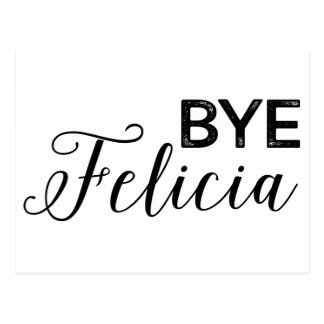 Bye Felicia Postcard