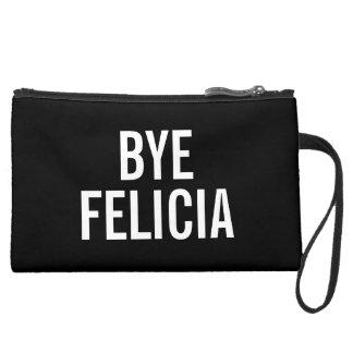 Bye Felicia Wristlet Clutch