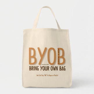 BYOB: Bring Your Own Grocery Bag 7