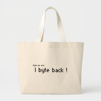 Byte me and I byte Back ! Tote Bags