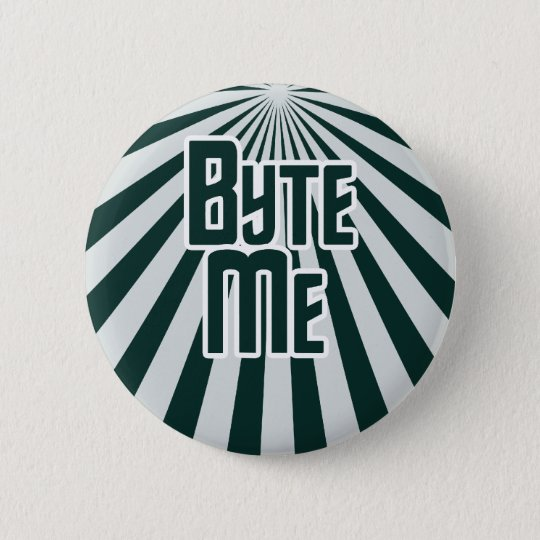 Byte Me Computer Geek 6 Cm Round Badge