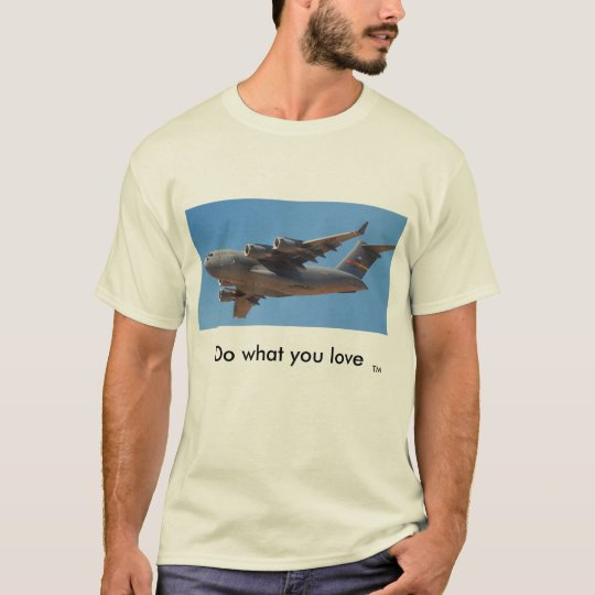 C17 - Do what you love T-Shirt