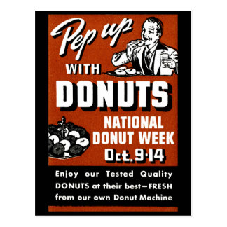 C. 1935 Pep Up with Donuts Poster Postcard
