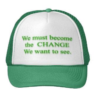 C H A N G E  Change by Mahatma Gandhi Trucker Hat
