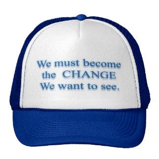 C H A N G E  Change by Mahatma Gandhi Mesh Hat