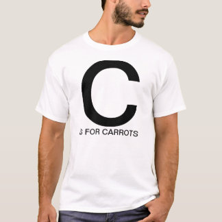 C is for Carrots T-Shirt