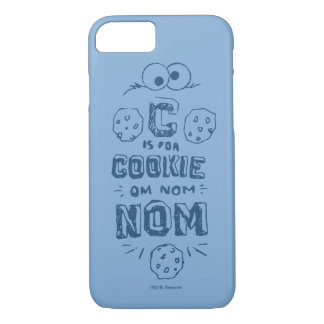 C is for Cookie iPhone 7 Case
