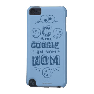 C is for Cookie iPod Touch 5G Cover