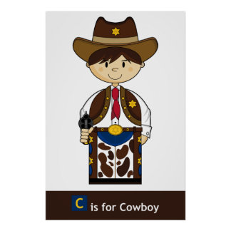 C is for Cowboy Poster
