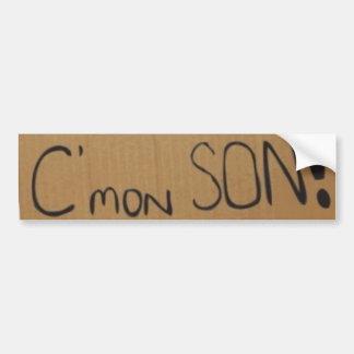C mon SON sticker Bumper Stickers
