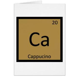 Ca - Cappucino Coffee Chemistry Periodic Table Card