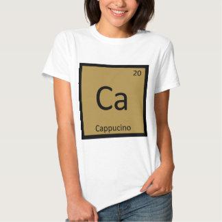 Ca - Cappucino Coffee Chemistry Periodic Table Tshirts
