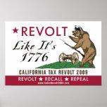CA Tax Revolt 2009 - Revolt Like It's 1776 Poster