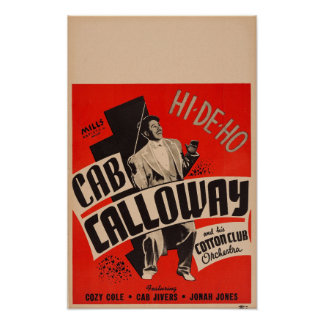 Cab Calloway and his Cotton Club Orchestra Poster