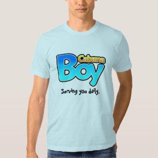 Cabana Boy Serving You Daily T-shirts