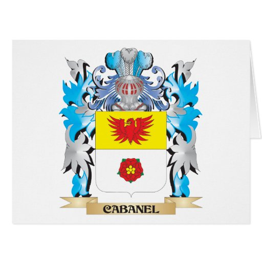 Cabanel Coat of Arms - Family Crest Greeting Card