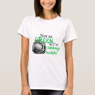 Cabbage Lookin' T-Shirt