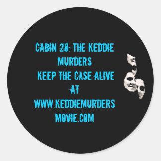 Cabin 28: The Keddie Murders blue Round Sticker