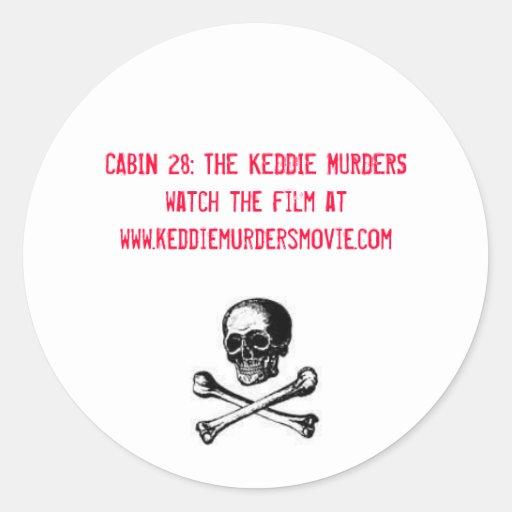 Cabin 28: The Keddie Murders in red Round Sticker