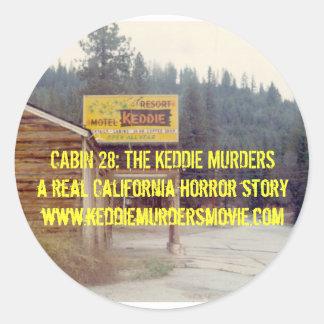 Cabin 28: The Keddie Murders yellow sticker