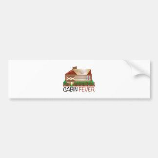 Cabin Fever Bumper Sticker