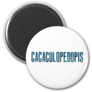 CacaCuloPedoPis 6 Cm Round Magnet