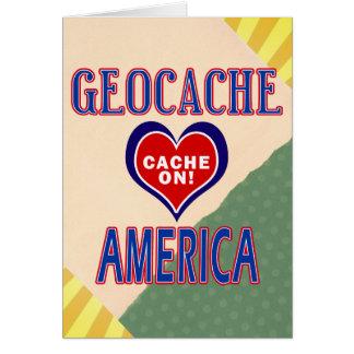 CACHE ON! GEOCACHE AMERICA! GREETING CARD