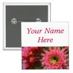 Cactus flower pin-back name tag