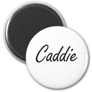 Caddie Artistic Job Design 6 Cm Round Magnet