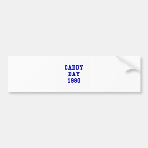 Caddy Day 1980 Bumper Stickers