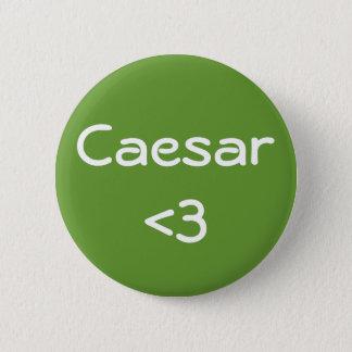 Caesar <3 6 cm round badge