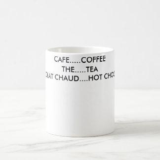 CAFE........COFFEETHE.......TEACHOCOLAT CHAUD..... BASIC WHITE MUG