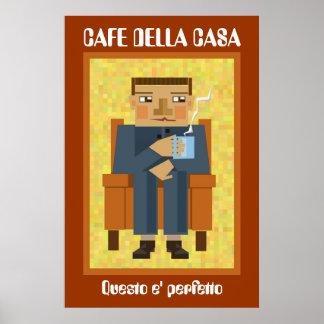 Cafe della casa poster