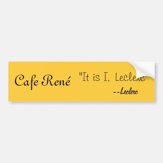 Cafe René Bumper Sticker