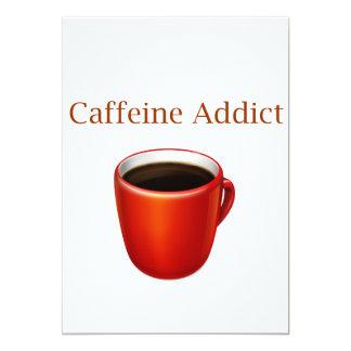 "Caffeine Addict Invitations 5"" X 7"" Invitation Card"