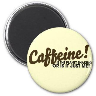 Caffeine Humour Magnet