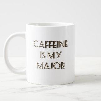 Caffeine is my major Jumbo mug