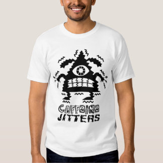 Caffeine Jitters  pointy - t shirt