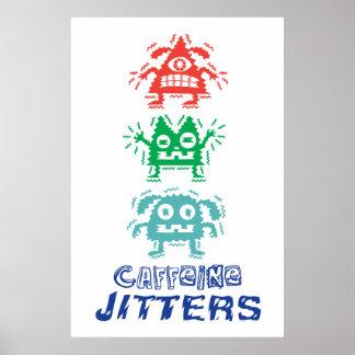 Caffeine Jitters poster print