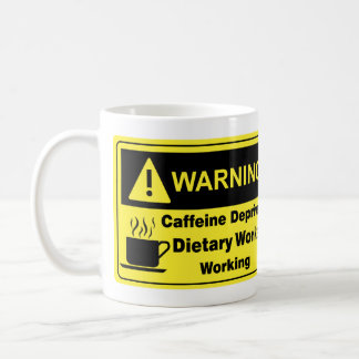 Caffeine Warning Dietary Worker Basic White Mug
